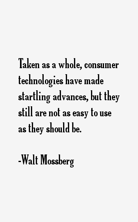 Walt Mossberg Quotes