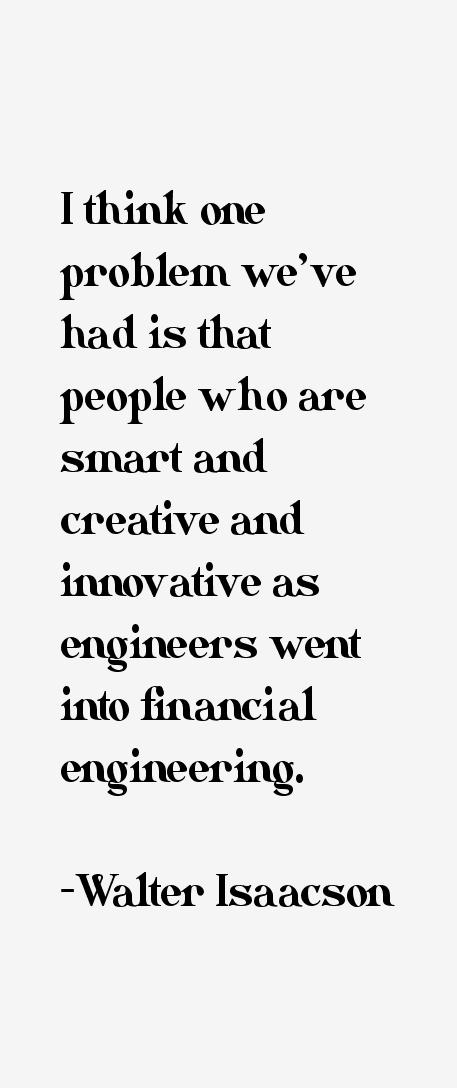 Walter Isaacson Quotes