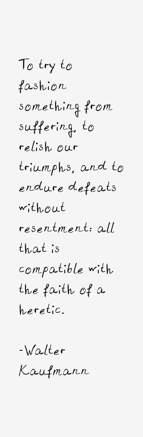 Walter Kaufmann Quotes