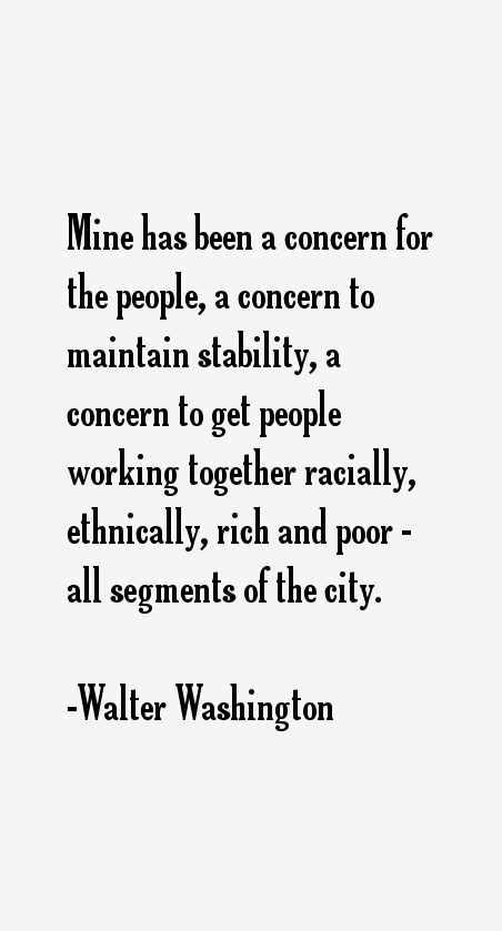 Walter Washington Quotes