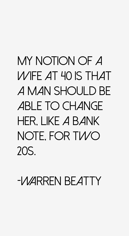 Warren Beatty Quotes