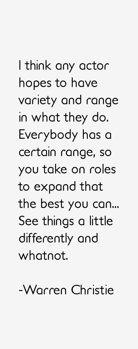 Warren Christie Quotes