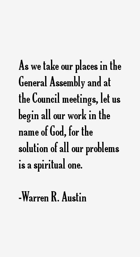 Warren R. Austin Quotes