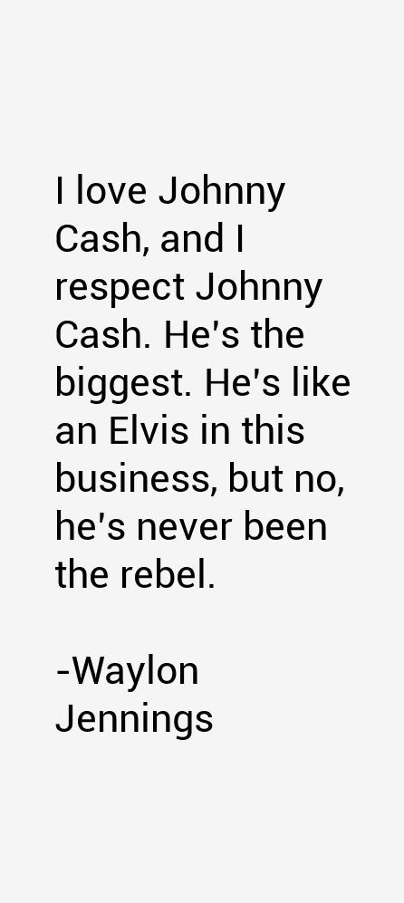 Waylon Jennings Quotes