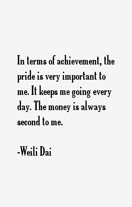 Weili Dai Quotes