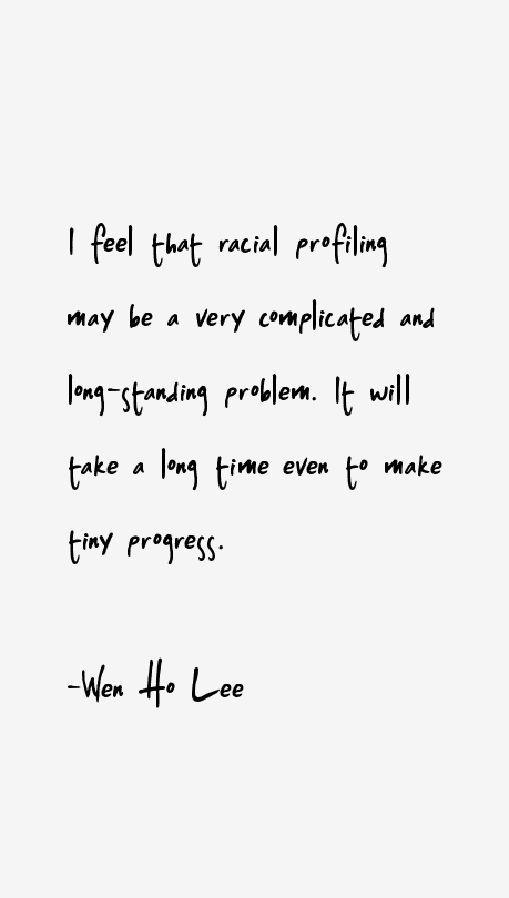 Wen Ho Lee Quotes