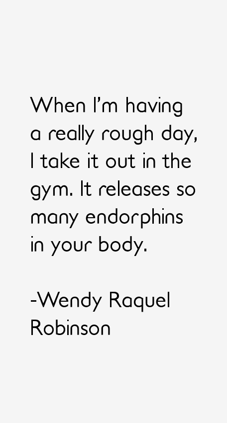 Wendy Raquel Robinson Quotes