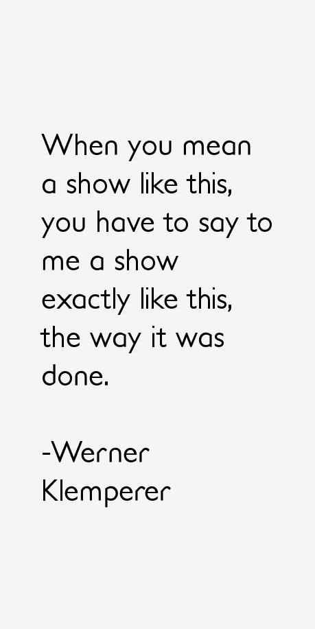 Werner Klemperer Quotes