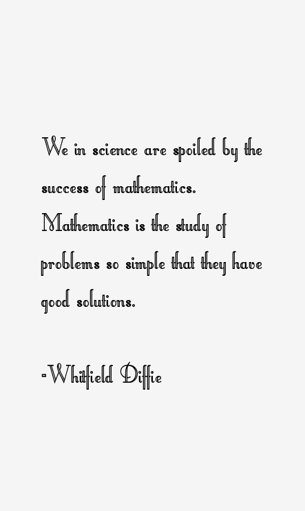 Whitfield Diffie Quotes