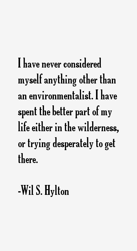 Wil S. Hylton Quotes
