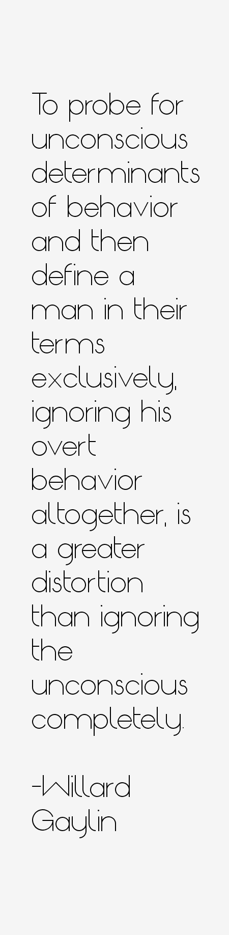Willard Gaylin Quotes