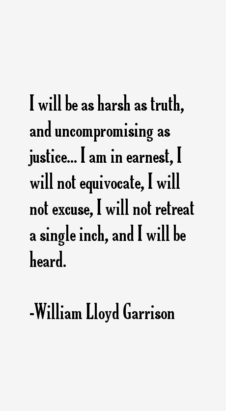 Image result for william lloyd garrison quotes