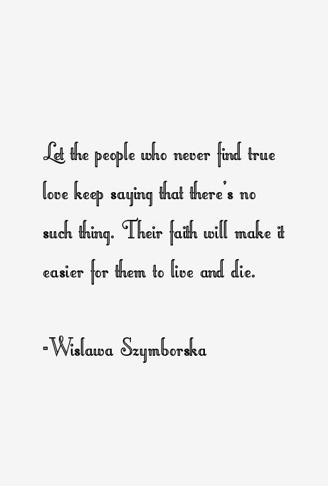 Wislawa Szymborska Quotes Sayings