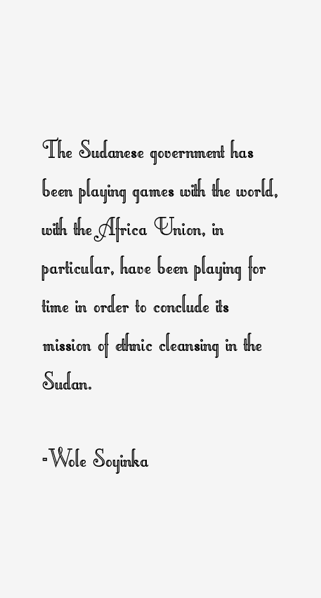 Wole Soyinka Quotes