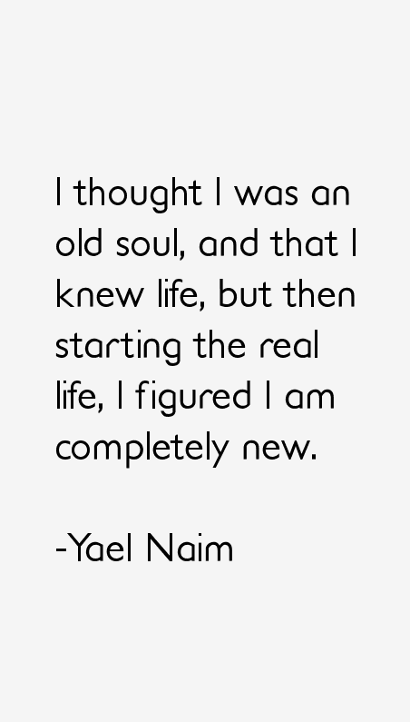 Yael Naim Quotes