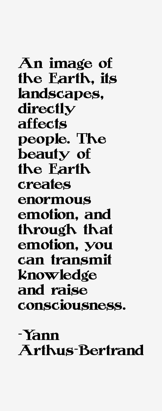 Yann Arthus-Bertrand Quotes