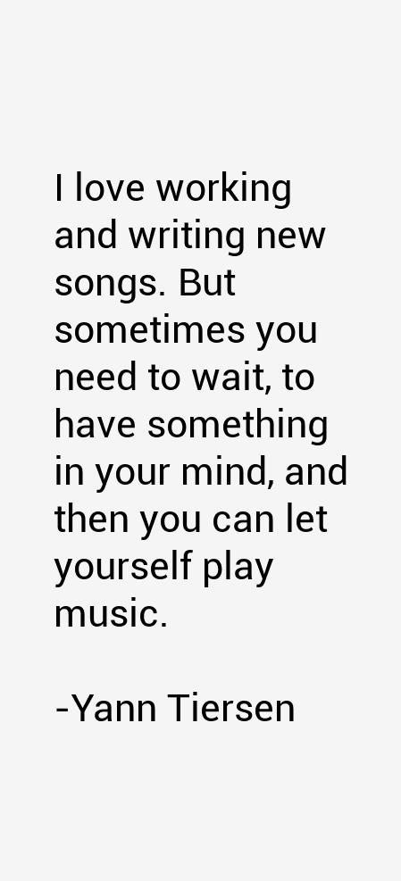 Yann Tiersen Quotes