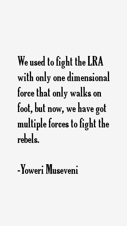 Yoweri Museveni Quotes