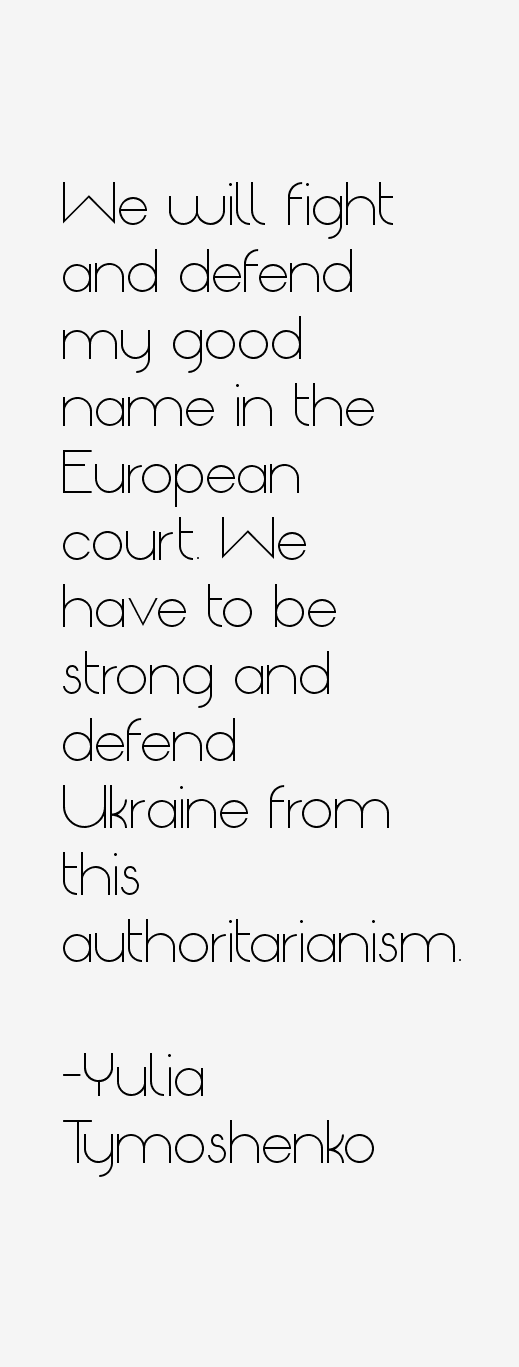 Yulia Tymoshenko Quotes