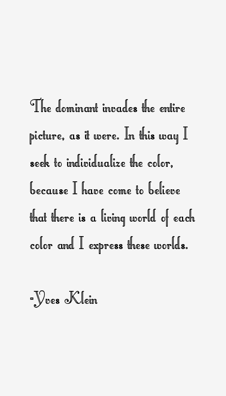 Yves Klein Quotes