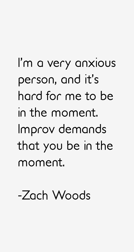 Zach Woods Quotes