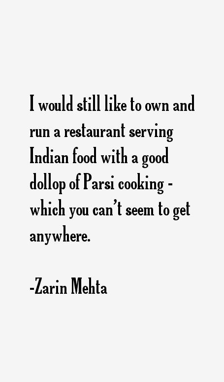 Zarin Mehta Quotes
