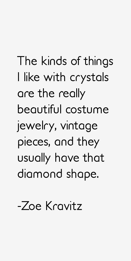 Zoe Kravitz Quotes